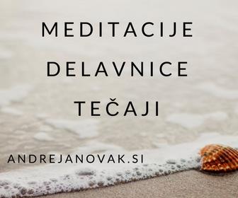 Meditacije, delavice in tečaji